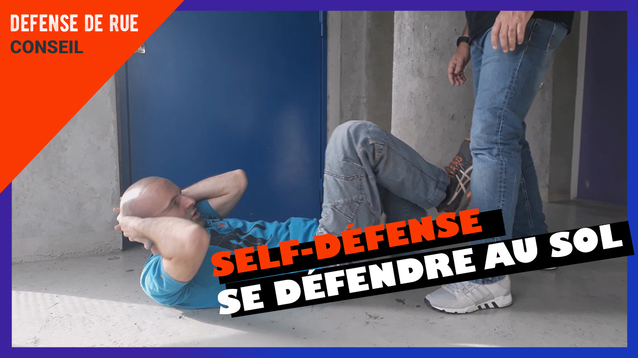 Se défendre au sol contre un agresseur debout